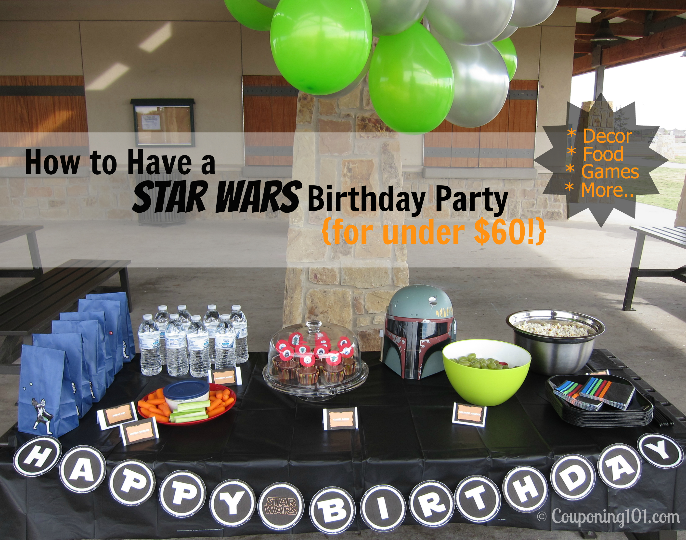 How To Have A STAR WARS Party For Under 60 Ideas Games Food