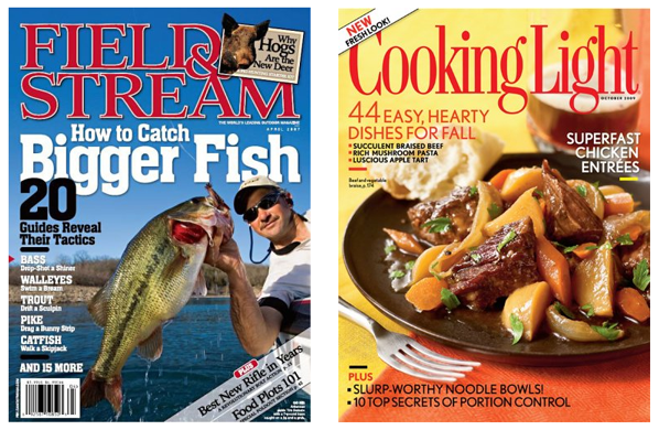 Field & Stream and Cooking Light Magazine